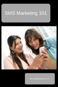 SMS Marketing High Key Impact