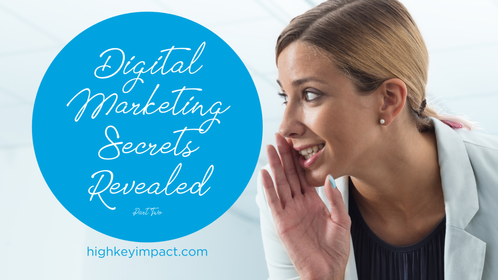 digital marketing secrets revealed two
