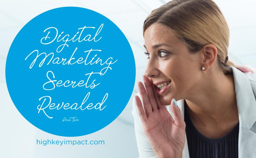 digital marketing secrets revealed two